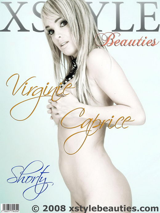 Virginie Caprice - `Shorty Nue` - for XSTYLEBEAUTIES