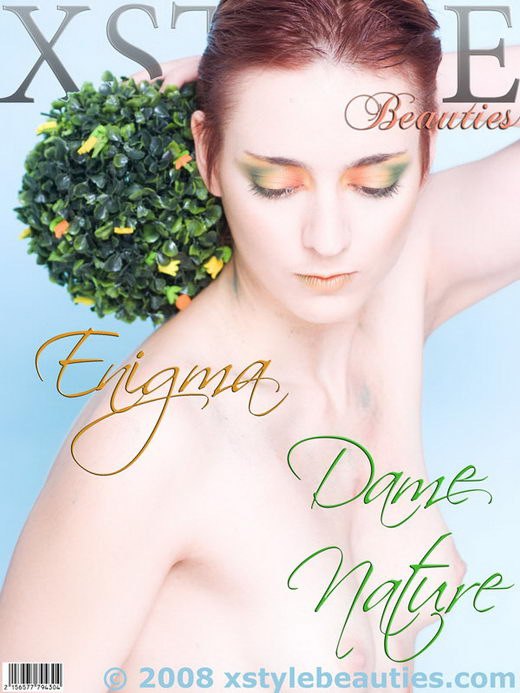 Enigma - `Dame Nature` - for XSTYLEBEAUTIES
